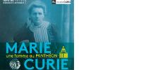 Haut de l'affiche de l'exposition 'Marie Curie, une femme au Panthéon'