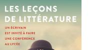 Haut de l'affiche LES LEÇONS DE LITTÉRATURE - UN ÉCRIVAIN EST INVITÉ À FAIRE UNE CONFÉRENCE AU LYCÉE