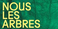 Affiche NOUS LES ARBRES - EXPOSITION 12 JUILLET—10 NOVEMBRE 2019 - logo de la fondation
