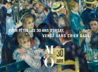 'Pour fêter les 30 ans d'Orsay, venez sans crier gare', fond : le Bal du moulin de la Galette