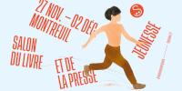 '27 NOV.-02 DÉC. MONTREUIL SALON DU LIVRE ET DE LA PRESSE JEUNESSE #INSEINESAINTDENIS slpjplus.fr'