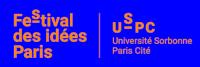 'Festival des idées - Paris   USPC - Université Sorbonne Paris Cité'