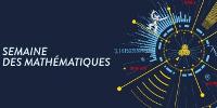 Extrait du bandeau 'SEMAINE DES MATHÉMATIQUES'