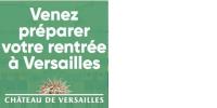 'Venez préparer votre rentrée à Versailles - CHÂTEAU DE VERSAILLES'
