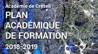 'Académie de Créteil - PLAN ACADÉMIQUE DE FORMATION - 2018-2019'