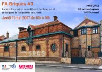 'FA-Briques #3 jeudi 11 mai 2017 de 10h à 16h' les bâtiments en briques d'Anis Gras - logos