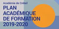 'Académie de Créteil - PLAN ACADÉMIQUE DE FORMATION - 2019-2020'