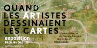 Extrait de l'affiche 'QUAND LES ARTISTES DESSINAIENT LES CARTES - exposition 25.09.19 > 06.01.20'