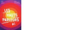 Affiche 'LES HAUTS PARLEURS #3'