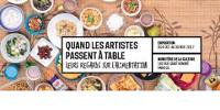 Extrait de l'affiche de l'exposition 'Quand les artistes passent à table'