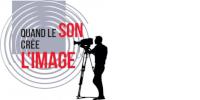 Visuel du concours 'QUAND LE SON CRÉE L'IMAGE'